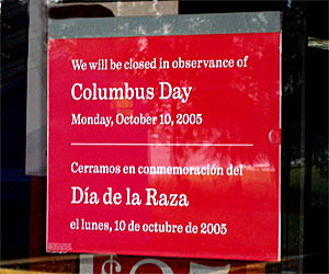 Columbus Day sign on my bank's window